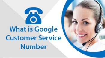 What-is-Google-Customer-Service-Number (1)