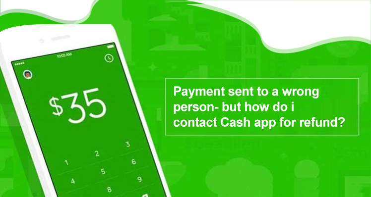 How do i contact Cash app for refund