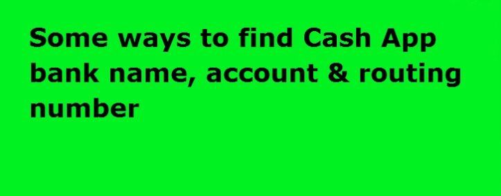 find Cash App bank name, account & routing number